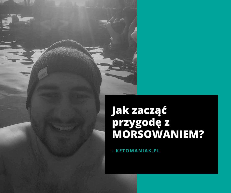 morsowanie, jak zacząć, ketomaniak.pl